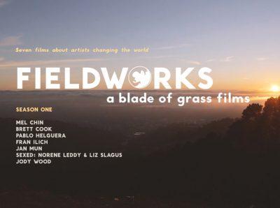 FIELDWORKS A Blade of Grass Films 2